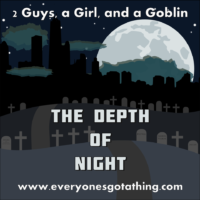 2 Guys, a Girl, and a Goblin - RPG Casts | RPG Podcasts | Tabletop RPG Podcasts