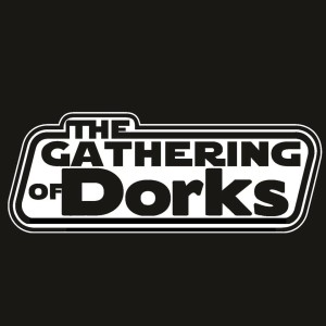 The Gathering of Dorks - RPG Casts   RPG Podcasts   Tabletop RPG Podcasts