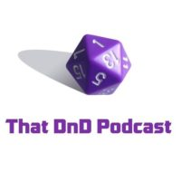 That DnD Podcast - RPG Casts | RPG Podcasts | Tabletop RPG Podcasts