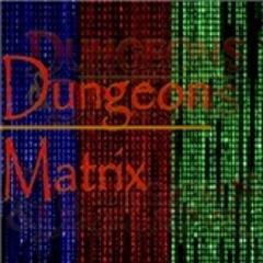 Dungeon Matrix - RPG Casts   RPG Podcasts   Tabletop RPG Podcasts