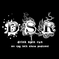 Drink Spin Run - RPG Casts | RPG Podcasts | Tabletop RPG Podcasts