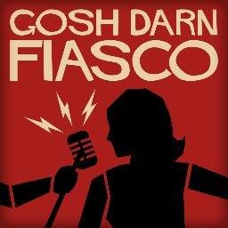Gosh Darn Fiasco - RPG Casts | RPG Podcasts | Tabletop RPG Podcasts