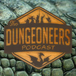 The Dungeoneers Podcast - RPG Casts | RPG Podcasts | Tabletop RPG Podcasts