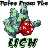 Tales from the Lich - RPG Casts | RPG Podcasts | Tabletop RPG Podcasts