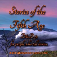 Stories of the Fifth Age - RPG Casts | RPG Podcasts | Tabletop RPG Podcasts