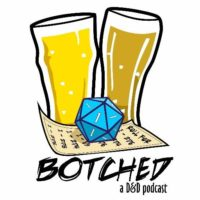 Botched - RPG Casts | RPG Podcasts | Tabletop RPG Podcasts