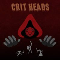 Crit Heads - RPG Casts | RPG Podcasts | Tabletop RPG Podcasts