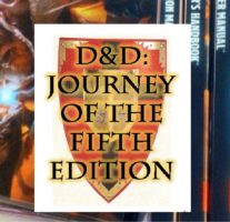 D&D Journey of the Fifth Edition - RPG Casts | RPG Podcasts | Tabletop RPG Podcasts