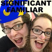 Significant Familiar - RPG Casts | RPG Podcasts | Tabletop RPG Podcasts