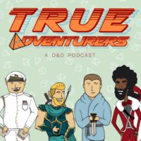 True Adventurers - RPG Casts | RPG Podcasts | Tabletop RPG Podcasts