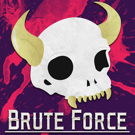Brute Force - RPG Casts | RPG Podcasts | Tabletop RPG Podcasts