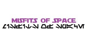 Misfits of Space - RPG Casts | RPG Podcasts | Tabletop RPG Podcasts