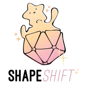 Shape Shift - RPG Casts | RPG Podcasts | Tabletop RPG Podcasts