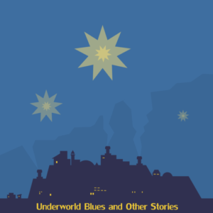 Underworld Blues - RPG Casts | RPG Podcasts | Tabletop RPG Podcasts