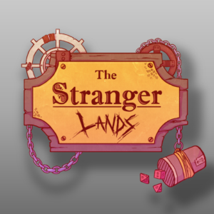 The Stranger Lands - RPG Casts | RPG Podcasts | Tabletop RPG Podcasts