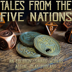 Tales From The Five Nations - RPG Casts | RPG Podcasts | Tabletop RPG Podcasts