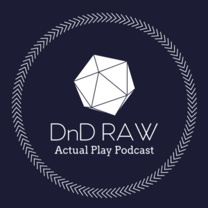 DnD RAW - RPG Casts | RPG Podcasts | Tabletop RPG Podcasts