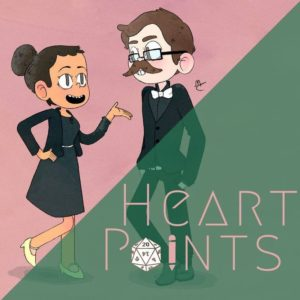 Heart Points - RPG Casts | RPG Podcasts | Tabletop RPG Podcasts
