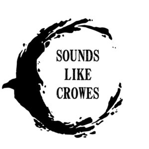 Sounds Like Crowes - RPG Casts | RPG Podcasts | Tabletop RPG Podcasts