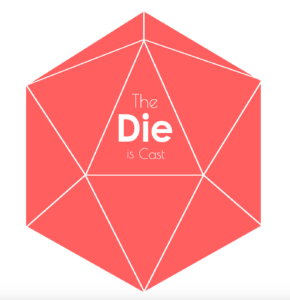 The Die is Cast - RPG Casts | RPG Podcasts | Tabletop RPG Podcasts