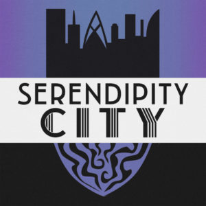 Serendipity City - RPG Casts | RPG Podcasts | Tabletop RPG Podcasts
