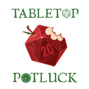 Tabletop Potluck - RPG Casts   RPG Podcasts   Tabletop RPG Podcasts